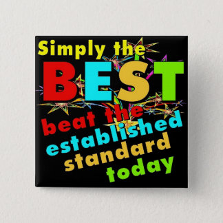 Simply the Best 2 Inch Square Button