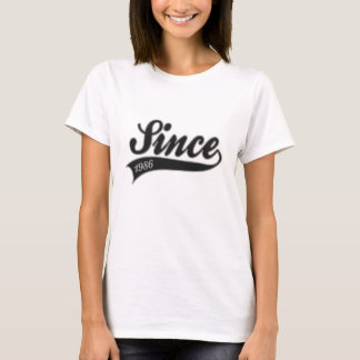 since1986 - birthday T-Shirt
