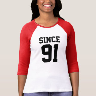 Since 1991 shirt
