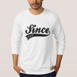 since 2005 - birthday T-Shirt
