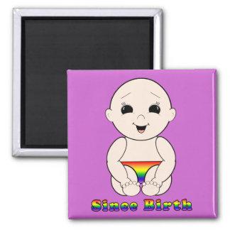 Since Birth 3r Magnet