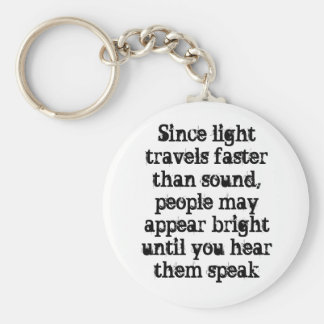 Since light travels faster than sound, people m... basic round button keychain