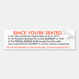 Since you're seated... bumper sticker