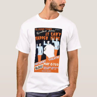 Sinclair Lewis Play 1937 WPA T-Shirt