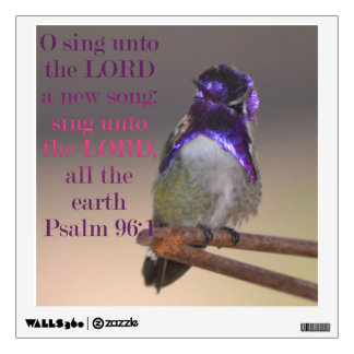 Sing A New Song To The Lord Wall Decal