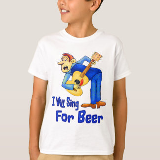 Sing For Beer T-Shirt