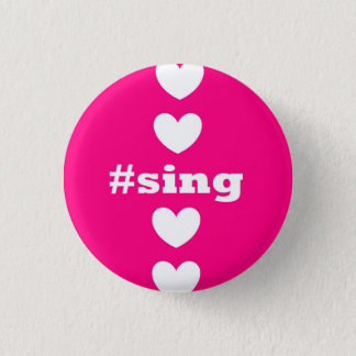 """""""SING HEARTS"""" Pink and White Round Button"""