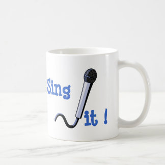 Sing it ! coffee mug