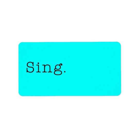 Sing. Neon Teal Blue Sing Quote Template