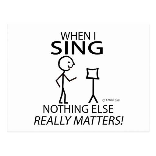 Sing Nothing Else Matters Postcard