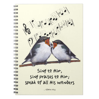 Sing Praise To God: Two Birds, Music Notes, Art Notebooks