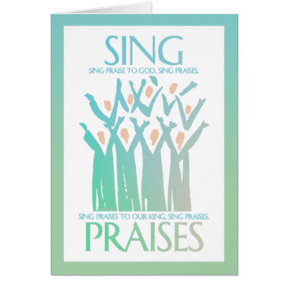 Sing Praises Choir Card