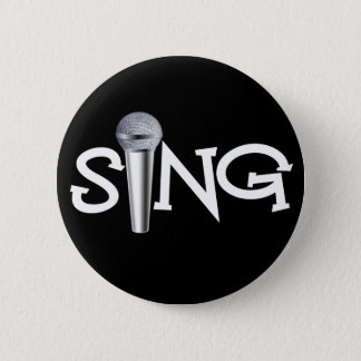 Sing with Microphone 2 Inch Round Button