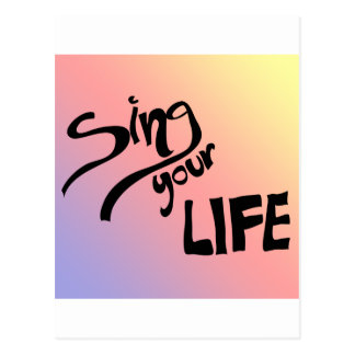 Sing Your Life Postcard