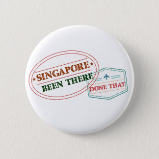 Singapore Been There Done That 2 Inch Round Button