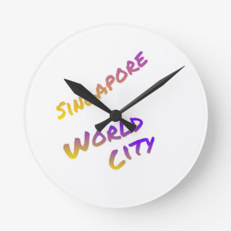 Singapore world city, colorful text art round clock