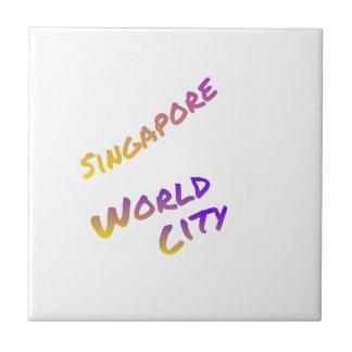 Singapore world city, colorful text art tile
