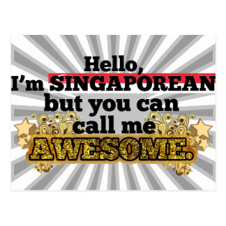Singaporean, but call me Awesome Postcard