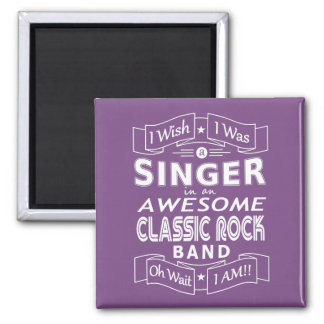 SINGER awesome classic rock band (wht) Magnet