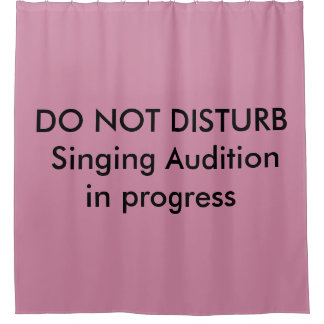Singing Audition in progress shower curtain
