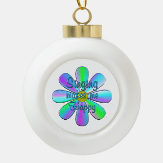 Singing Happy Ceramic Ball Ornament
