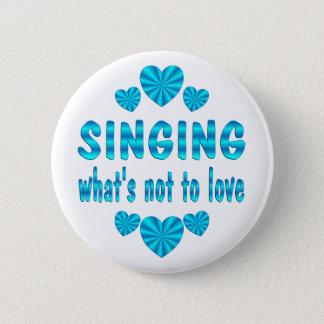 SINGING LOVE 2 INCH ROUND BUTTON