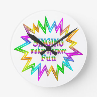 Singing More Fun Round Clock