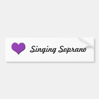 Singing Soprano Bumper Sticker