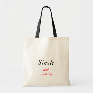 Single and available budget tote bag