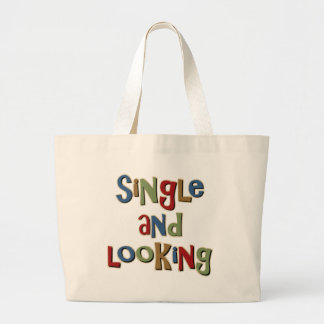 Single and Looking Bag
