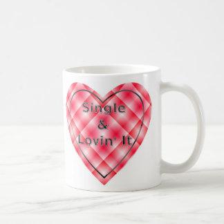 Single and loving it coffee mug