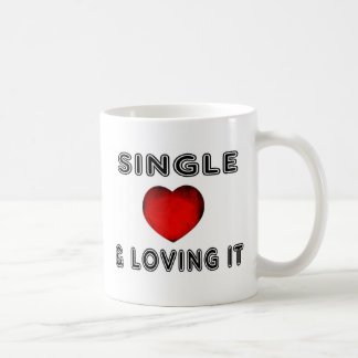 Single And Loving It! Coffee Mug