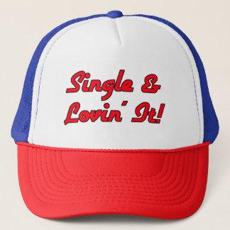 Single & Lovin' It! Trucker Hat