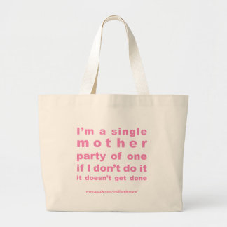 Single Mom Totes by MDillon Designs Jumbo Tote Bag