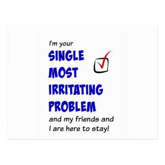 Single Most Irritating Problem Postcard