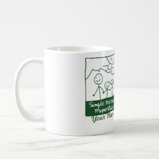 Single Parent Properties Coffee Mug