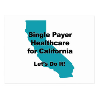 Single Payer Healthcare for California Postcard