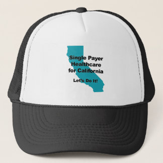 Single Payer Healthcare for California Trucker Hat