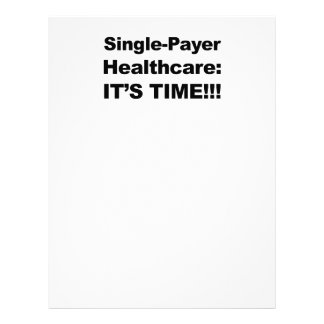 Single Payer Healthcare - It's Time! Letterhead