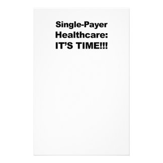 Single Payer Healthcare - It's Time! Stationery