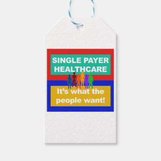Single Payer Healthcare—It's What the People Want Gift Tags