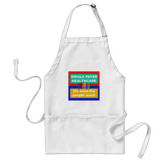 Single Payer Healthcare—It's What the People Want Standard Apron
