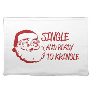 Single & Ready To Kringle Placemat