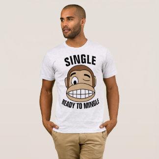 SINGLE READY TO MINGLE Funny T-shirts