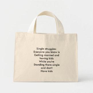 Single struggles tote bag