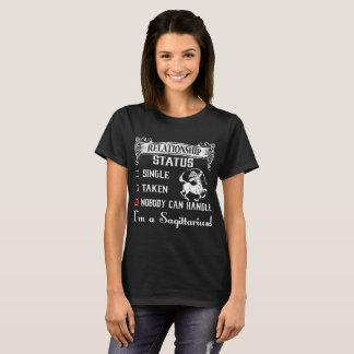 Single Taken Nobody Can Handle Sagittarius Zodiac T-Shirt