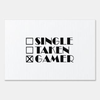Single Taken or Gamer Sign