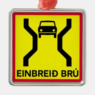 Single-Width Bridge, Traffic Sign, Iceland Metal Ornament