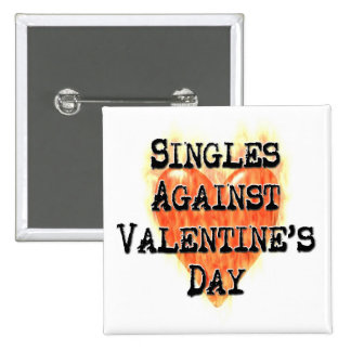 Singles Against Valentine's Day 2 Inch Square Button