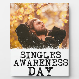 Singles Awareness Day - Fifteenth February Plaque